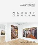Albert Oehlen  Mirror Paintings 1982 1990