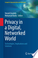 Privacy in a Digital  Networked World