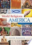 World Religions in America  Fourth Edition Book