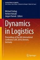 Dynamics in Logistics