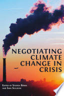 Negotiating Climate Change in Crisis