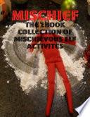 Mischief The Ebook Collection Of Mischievous Elf Activites