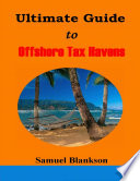 The Ultimate Guide To Offshore Tax Havens