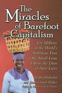 The Miracles of Barefoot Capitalism Book PDF