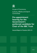Pdf HC 637 - Pre-Appointment Hearing for the Government's Preferred Candidate for Chair of the BBC Trust