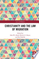Christianity and the Law of Migration Book