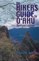 The Hikers Guide to O   ahu