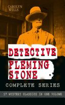 DETECTIVE FLEMING STONE Complete Series  17 Mystery Classics in One Volume