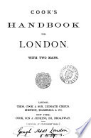 Cook's handbook for [afterw. to] London
