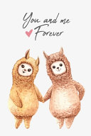 You And Me Forever Alpaca Llama Couple Notebook Lined 6x9 110 Pages  Book PDF