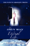 The Only Way to Eternal Life Book PDF