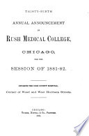 Annual Announcement of Rush Medical College Chicago, Illinois, for the Session of ... with Catalogue of Previous Session