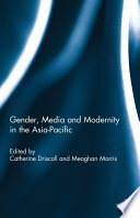 Gender Media And Modernity In The Asia Pacific