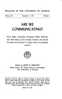Press  Radio  Television  Periodicals  Public Relations  and Advertising as Seen Through Institutes and Special Occasions of the Henry W  Grady School of Journalism