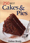 250 Best Cakes and Pies Book