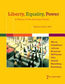 Liberty  Equality  Power  A History of the American People  Volume 2  Since 1863