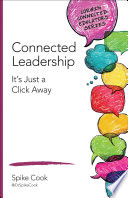 Connected Leadership  : It's Just a Click Away