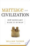 Marriage and Civilization Book