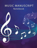 Music Manuscript Notebook