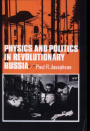 Physics and Politics in Revolutionary Russia