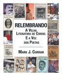 Relembrando-A Velha Literatura de Cordel e a Voz dos Poetas ebook