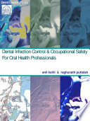 Dental Infection Control   Occupational Safety for Oral Health Professionals