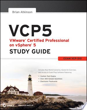 Download VCP5 VMware Certified Professional on vSphere 5 Study Guide Free Books - Dlebooks.net
