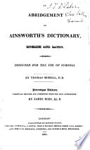 An Abridgement of Ainsworth's Dictionary, English and Latin