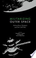Militarizing Outer Space