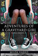 Adventures of a Graveyard Girl ebook