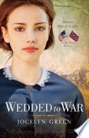 Wedded to War Book