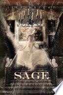 SAGE, Dead Gorgeous