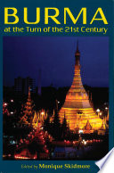 Burma at the Turn of the 21st Century