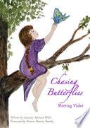 Chasing Butterflies Book