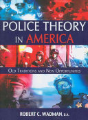 Police Theory in America