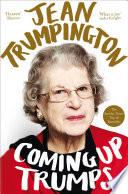 Coming Up Trumps A Memoir Book PDF
