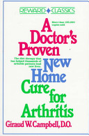 A Doctor's Proven New Home Cure for Arthritis