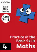 Practice in the Basic Skills Maths, Ages 7-11