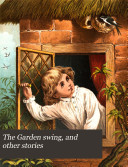 The Garden Swing, and Other Stories