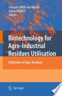 Biotechnology for Agro Industrial Residues Utilisation Book