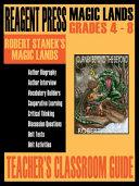 Teacher s Classroom Guide to Robert Stanek s Magic Lands