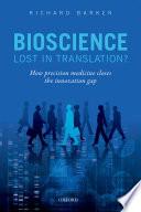 Bioscience Lost In Translation  Book PDF