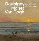 Daubigny, Monet, Van Gogh