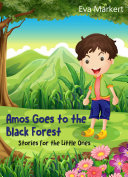 Amos Goes to the Black Forest ebook