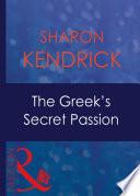 The Greek s Secret Passion  Mills   Boon Modern   Greek Tycoons  Book 7