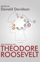 The Wisdom of Theodore Roosevelt Pdf/ePub eBook