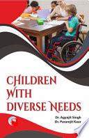 Children With Diverse Needs
