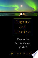 Dignity And Destiny