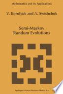 Semi Markov Random Evolutions