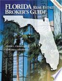 Florida Real Estate Broker S Guide